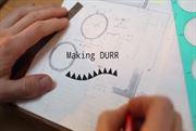 Durr - Making